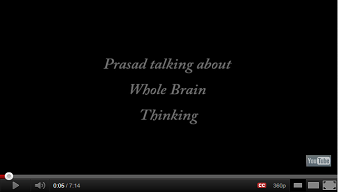 Prasad talking about Whole Brain Thinking