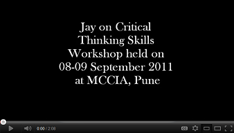 Jay on Critical Thinking Skills Workshop held on 08-09 September 2011 at MCCIA, Pune